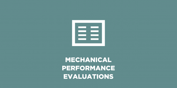mechanical performance evaluations